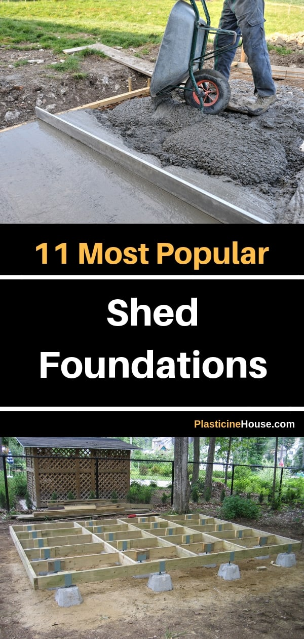 In this post I review 11 most popular shed foundations.