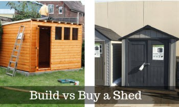 Build or buy shed