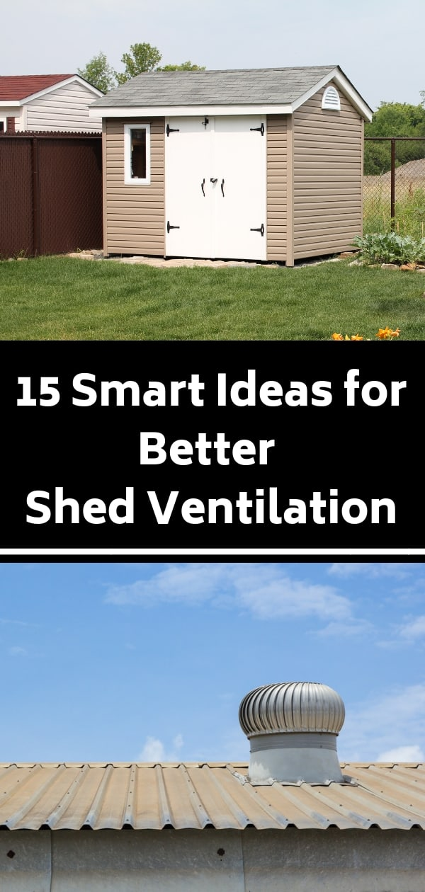 Did You Know Poor Shed Ventilation Can Make Sick Ever Opened Your Door And Been Greeted By An Aromatic Noxious