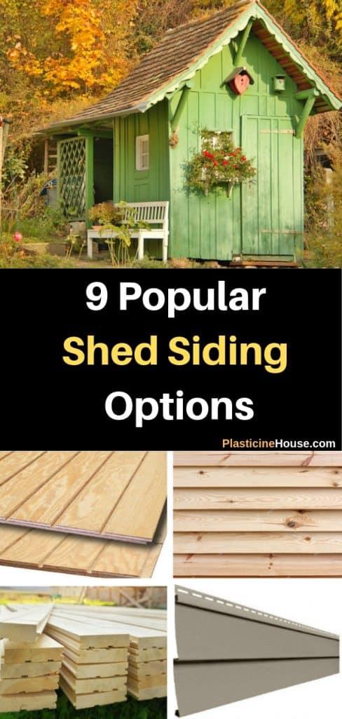 Popular Shed siding options