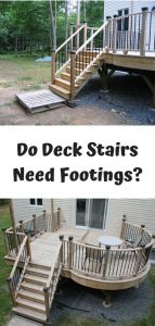 Deck Stairs Need Footings