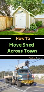 Move Shed Across Town