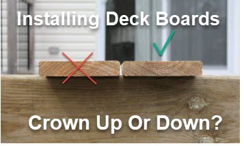 Deck Boards Crown Up Or Down